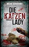 Die Katzenlady: Psychothriller (kindle edition)