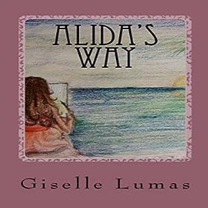 Alida's Way Audiobook