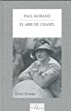 El Aire De Chanel (Spanish Edition)