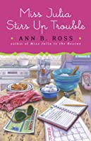 Miss Julia Stirs Up Trouble (Thorndike Press Large Print Core Series)
