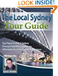 The Local Sydney Tour Guide: See Sydn...