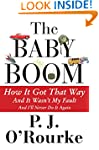 The Baby Boom: How It Got That Way (A...
