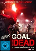 Goal of the Dead - Elf Zombies m�sst ihr sein