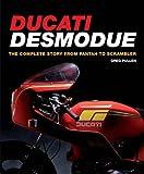 Ducati Desmodue: The Complete Story from Pantah to Scrambler (Crowood Motoclassics)