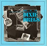 Best of the Dixie Dregs by Dixie Dregs