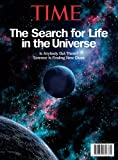 img - for TIME The Search for Life in the Universe: Is Anybody Out There? Science is Finding New Clues book / textbook / text book