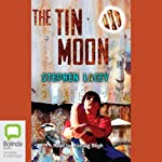 The Tin Moon | Stephen Lacey