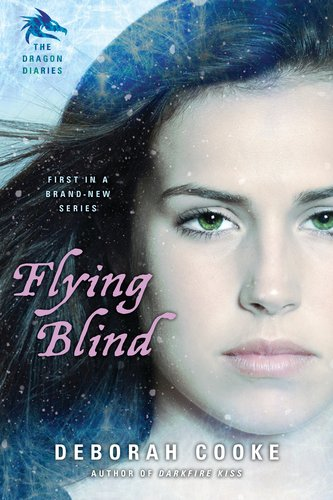 Flying Blind (Dragon Diaries, #1)