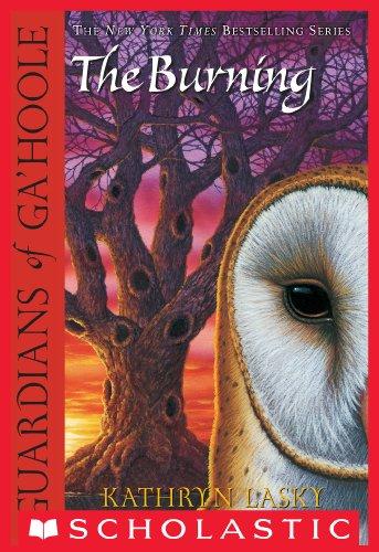 Guardians of Ga'Hoole #6: The Burning
