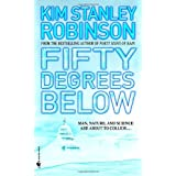 Fifty Degrees Below ~ Kim Stanley Robinson