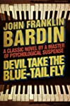 Devil Take the Blue-Tail Fly (English...
