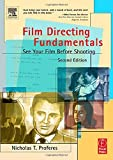 img - for Film Directing Fundamentals: See Your Film Before Shooting by Nicholas Proferes (2004-10-19) book / textbook / text book