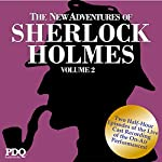 The New Adventures of Sherlock Holmes: The Golden Age of Old Time Radio, Vol. 2 | Arthur Conan Doyle