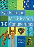 img - for Eye-Pleasing, Mind-Teasing 3-D Conundrums by Laszlo Kresz (August 01,2003) book / textbook / text book