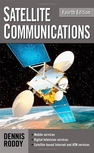 Satellite Communications, Fourth Edition (Professional...