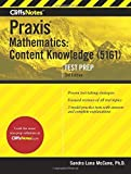 img - for CliffsNotes Praxis Mathematics: Content Knowledge (5161), 3rd Edition by Sandra Luna McCune PhD (2016-05-31) book / textbook / text book