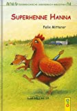 img - for Superhenne Hanna. (Ab 9 J.). book / textbook / text book
