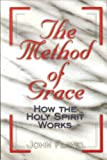 The Method of Grace (0923309519) by John Flavel