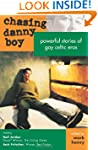 Chasing Danny Boy: Powerful Stories o...