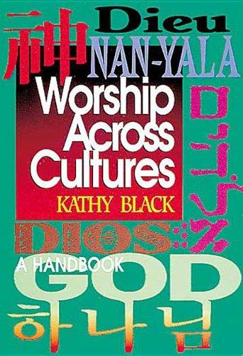 Worship Across Cultures: A Handbook
