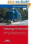 Gefahrgut-Ersteinsatz: Handbuch f�r G...