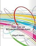 The Art of WindowsStoreApps
