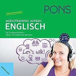 PONS Audiotraining Aufbau Englisch Hörbuch