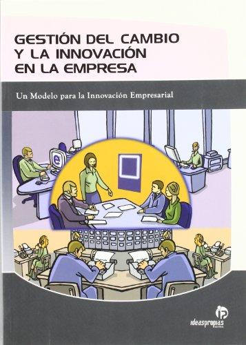 GESTION DEL CAMBIO Y LA INNOVACION EN LA EMPRESA