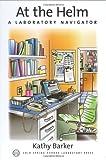 At the Helm: A Laboratory Navigator (Handbooks)