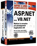 ASP.NET avec VB.NET - Coffret de 2 livres : Matrisez la conception et le dveloppement d'applications web