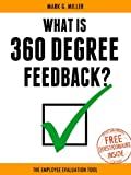 img - for What is 360 Degree Feedback - The Employee Evaluation Tool book / textbook / text book