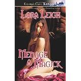 Menage a Magick (Wizard Twins, Book 1) ~ Lora Leigh