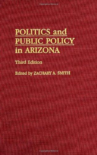 Politics and Public Policy in Arizona: Third Edition