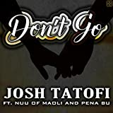 Don't Go (feat. Nu'u of Maoli & Pena Bu)