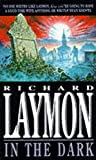 In the Dark (0747245096) by Laymon, Richard