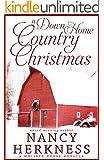 A Down-Home Country Christmas: (A Whisper Horse Novella) (Whisper Horse series Book 4)