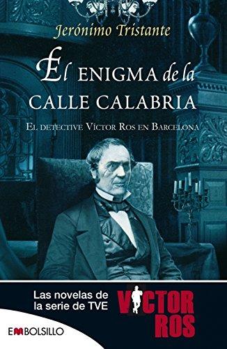 El enigma de la Calle Calabria (Víctor Ros, #3)