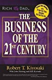 The Business of the 21st Century by Robert T. Kiyosaki (unknown Edition) [Paperback(2012)]