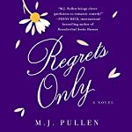 Regrets Only: A Novel | M.J. Pullen