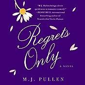 Regrets Only: A Novel | M.J. Pullen