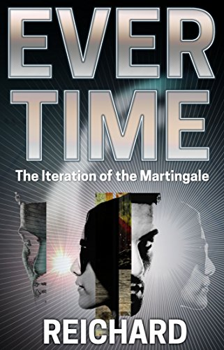 Evertime: The Iteration of the Martingale