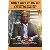 Darryl Strawberry Autographed Copy Of Don't Give Up On Me