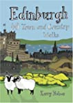 Edinburgh: 40 Town and Country Walks...