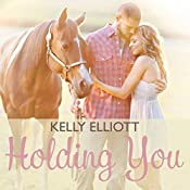 Holding You | Kelly Elliott