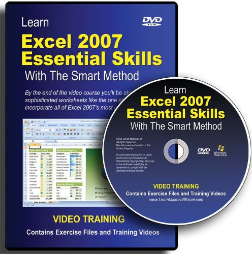Learn Excel 2007 Essential Skills with the Smart Method: DVD-ROM Video Course