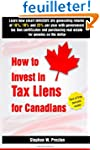 How to Invest in Tax Liens for Canadi...