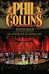 Phil Collins: Goings Back: Live at Ro...