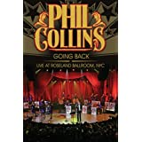 Phil Collins- Going Back: Live at Roseland Ballroom NYC DVD ~ Phil Collins