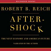 Aftershock: The Next Economy and Americas Future | [Robert Reich]