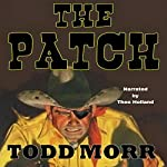The Patch: The Story of Handsome Henry | Todd Morr